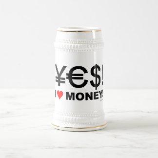 Chope À Bière Oui ! J'aime l'argent !