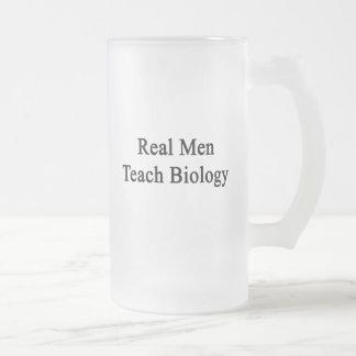 Chope Givrée Les vrais hommes enseignent la biologie