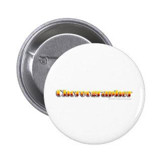 Chorégraphe (texte seulement) badge rond 5 cm