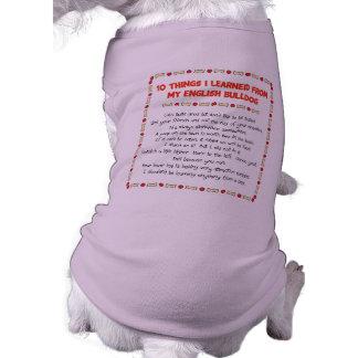 Choses drôles I appris de mon bouledogue anglais T-shirt Pour Chien