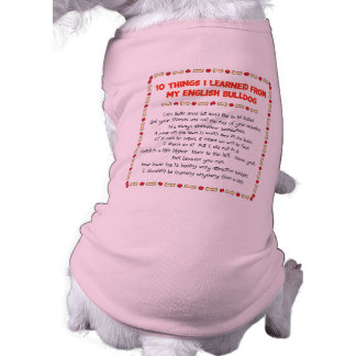 Choses drôles I appris de mon bouledogue anglais Vêtement Pour Chien