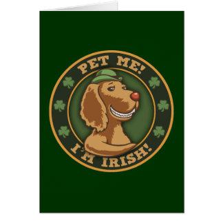 Choyez-moi ! Je suis irlandais Carte De Vœux