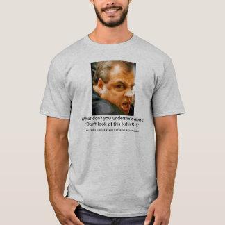 Chris Christie - à qui lookin d'u ? ! T-shirt