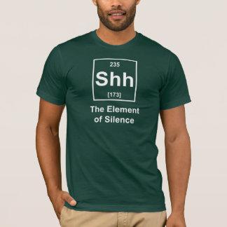 Chut, l'élément du silence t-shirt