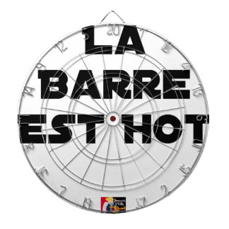 Cible De Fléchettes LA BARRE EST HOT - Jeux de mots - Francois Ville