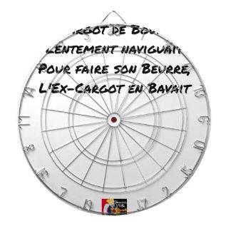 CIBLE DE FLÉCHETTES L'EX CARGOT DE BOURGOGNE LENTEMENT NAVIGUAIT, POUR