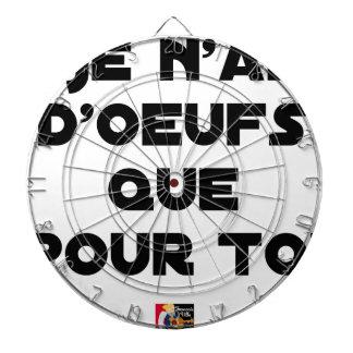 Cibles De Fléchettes JE N'AI D'OEUFS QUE POUR TOI - Jeux de mots - Fran