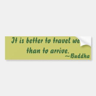 Citation bouddhiste sur le voyage autocollant de voiture