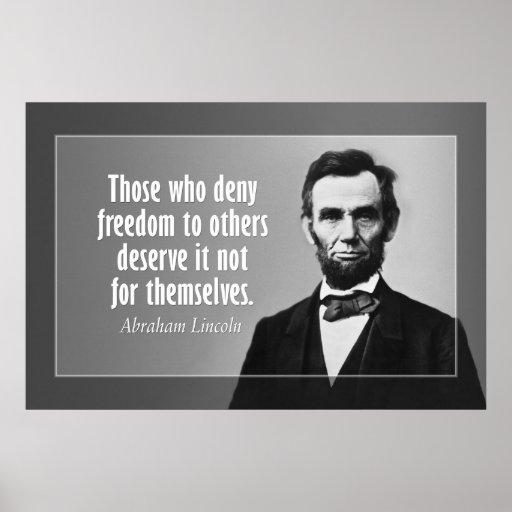 Citation d'Abraham Lincoln sur l'esclavage et la l Poster
