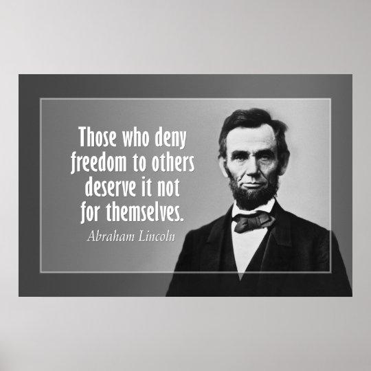Citation d'Abraham Lincoln sur l'esclavage et la l Posters