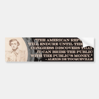 Citation d'Alexis de Tocqueville : La vie de l'Amé Autocollant De Voiture