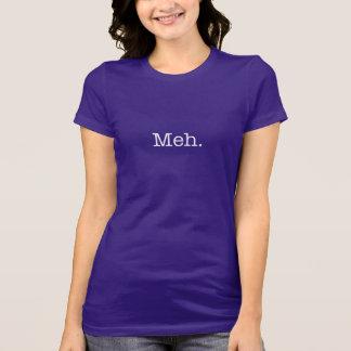 Citation d'argot de Meh - le cool cite le modèle T-shirt