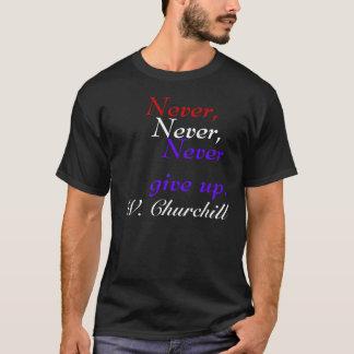 citation de churchill t-shirt