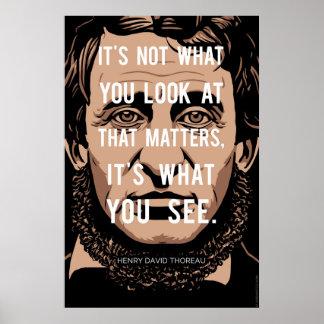 Citation de Henry David Thoreau : Ce que vous Posters