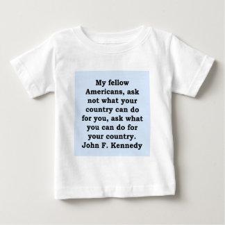 citation de John F. Kennedy T-shirt Pour Bébé