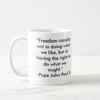 Citation de liberté de Pape Jean Paul II Mug