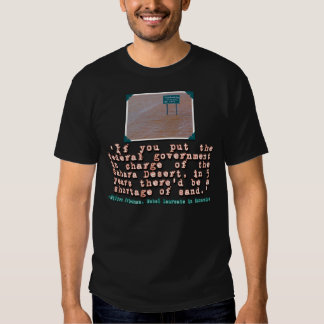Citation de Milton Friedman sur l'efficacité de T-shirts