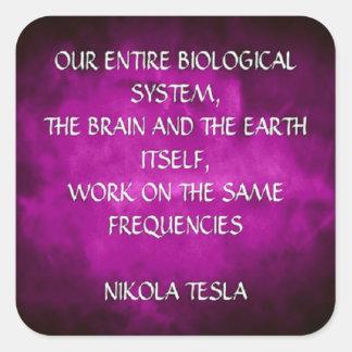 Citation de Nikola Tesla - les mêmes fréquences Sticker Carré