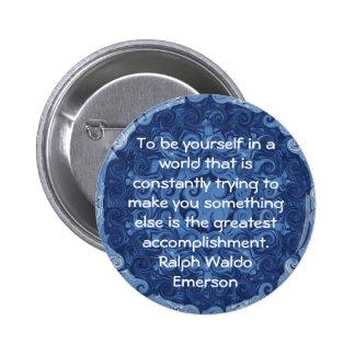 CITATION de Ralph Waldo Emerson inspirée Pin's