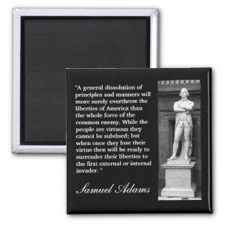 """Citation de Samuel Adams """"une dissolution Magnet Carré"""