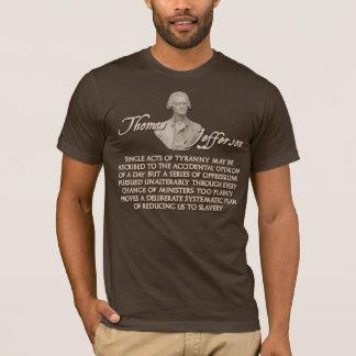 Citation de Thomas Jefferson :  Acte unique de T-shirt