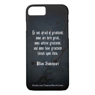 Citation de William Shakespeare - grandeur Coque iPhone 7