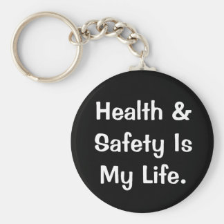 Citation humoristique de santé et sécurité porte-clé rond