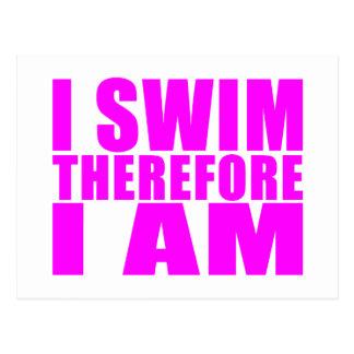 Citations drôles de nageuses de fille : Je me nage Carte Postale