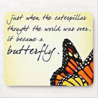 Citations inspirées de lutte de la vie de papillon tapis de souris