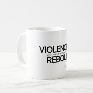 CITATIONS : Le Laotien Tzu : Rebonds de violence Mug