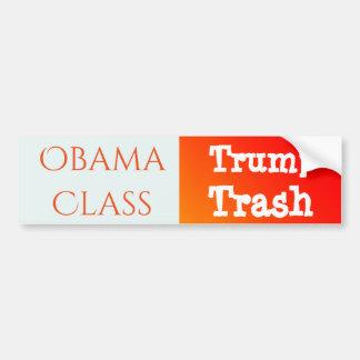 """""""Classe d'Obama, déchets d'atout """" Autocollant Pour Voiture"""