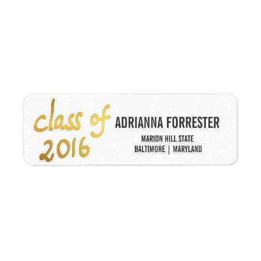 Classe moderne du diplômé 2016 de typographie de étiquette d'adresse retour