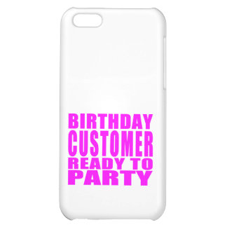Clients Client d anniversaire prêt à party Coque Pour iPhone 5C