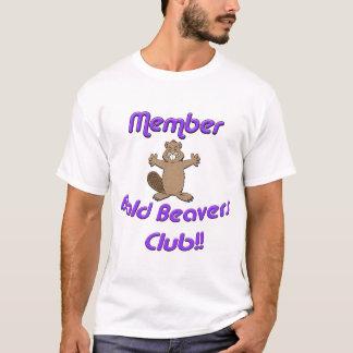 Club chauve de castors de membre t-shirt