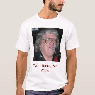 Club de fan de Tom Haney T-shirt