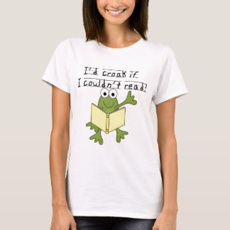 Coassement de grenouille si je ne pourrais pas t-shirt