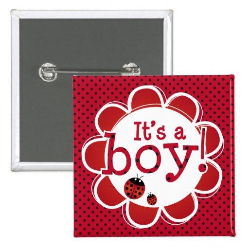 """Coccinelle """"c'est bouton d'un garçon"""" badges avec agrafe"""