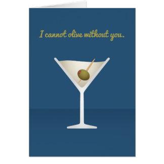 Cocktail Valentine : Je ne peux pas olive sans Carte De Vœux