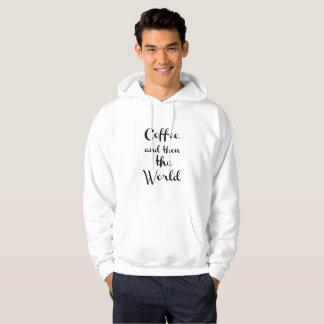Coffee and then the world veste à capuche