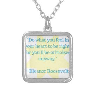 Collier Citation d'Eleanor Roosevelt