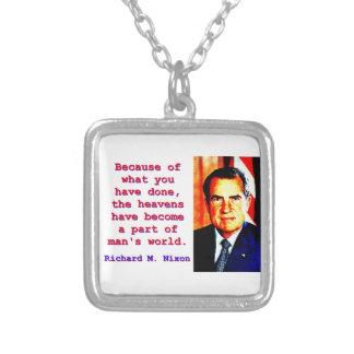 Collier En raison de ce que vous avez fait - Richard Nixon