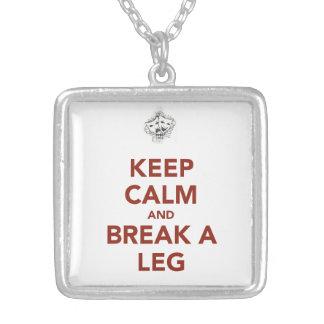 Collier Gardez le calme et cassez une jambe