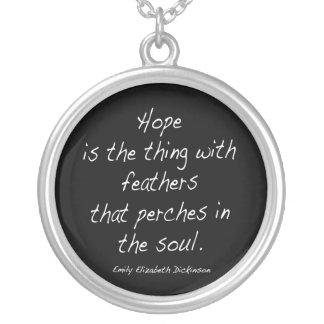 Collier L'espoir est la chose…