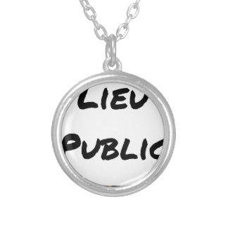Collier LIEU PUBLIC - Jeux de mots - Francois Ville