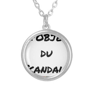 Collier L'OBJET DU SCANDALE - Jeux de mots -Francois Ville