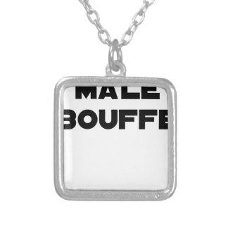 Collier MÂLE BOUFFE - Jeux de mots - Francois Ville