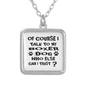 Collier Naturellement je parle à mes conceptions de chien