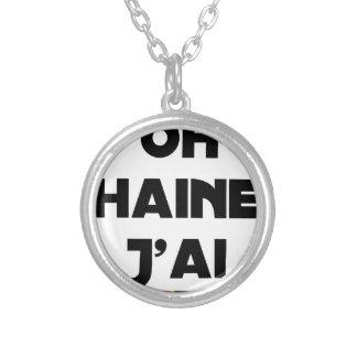 Collier OH HAINE J'AI - Jeux de mots - Francois Ville