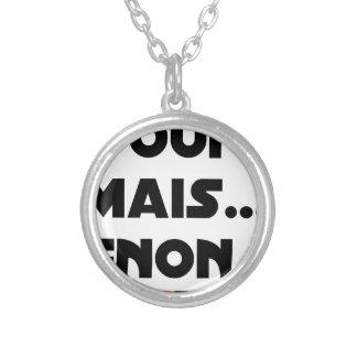 Collier OUI, MAIS GNON ! - Jeux de mots - Francois Ville