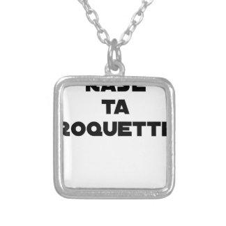 Collier RASE TA ROQUETTE - Jeux de mots - Francois Ville